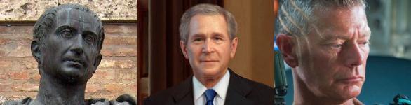"Júlio César, imperador de SPQR; George ""Warrior"" Bush, presidente dos EUA; Miles Quaritch, coronel da RDA. ""Si vis pacem para bellum"" é a ideologia belicista."