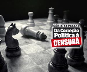 Da Correção Política à Censura